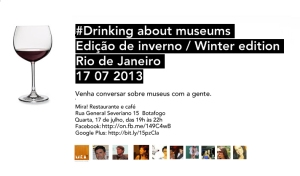 #DrinkingAboutMuseums - 2013-07-17