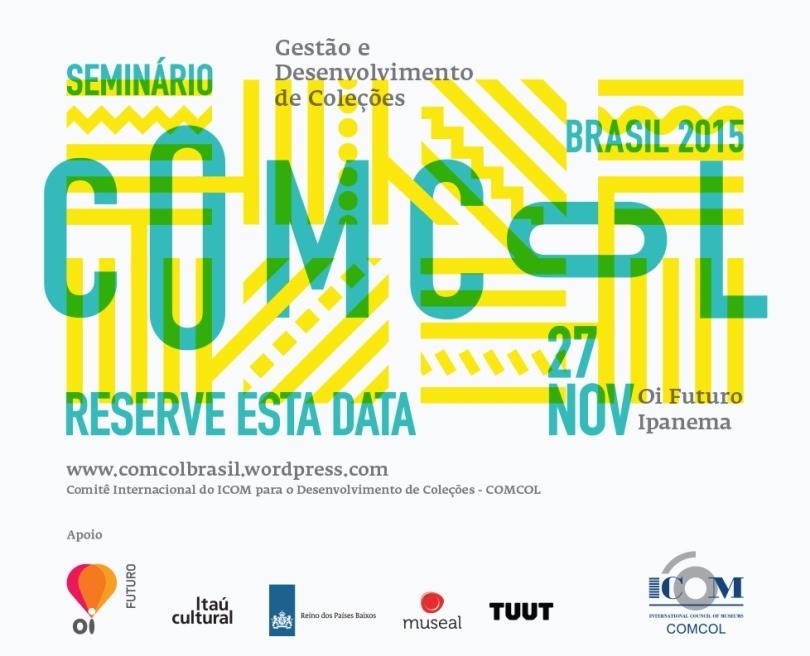Organização e Produção do Seminario COMCOL 2015 - Reserve esta data