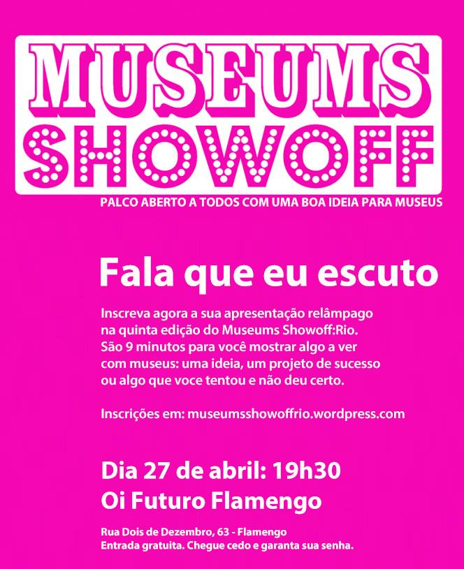 Museums Showoff: Rio - 27-04-2016