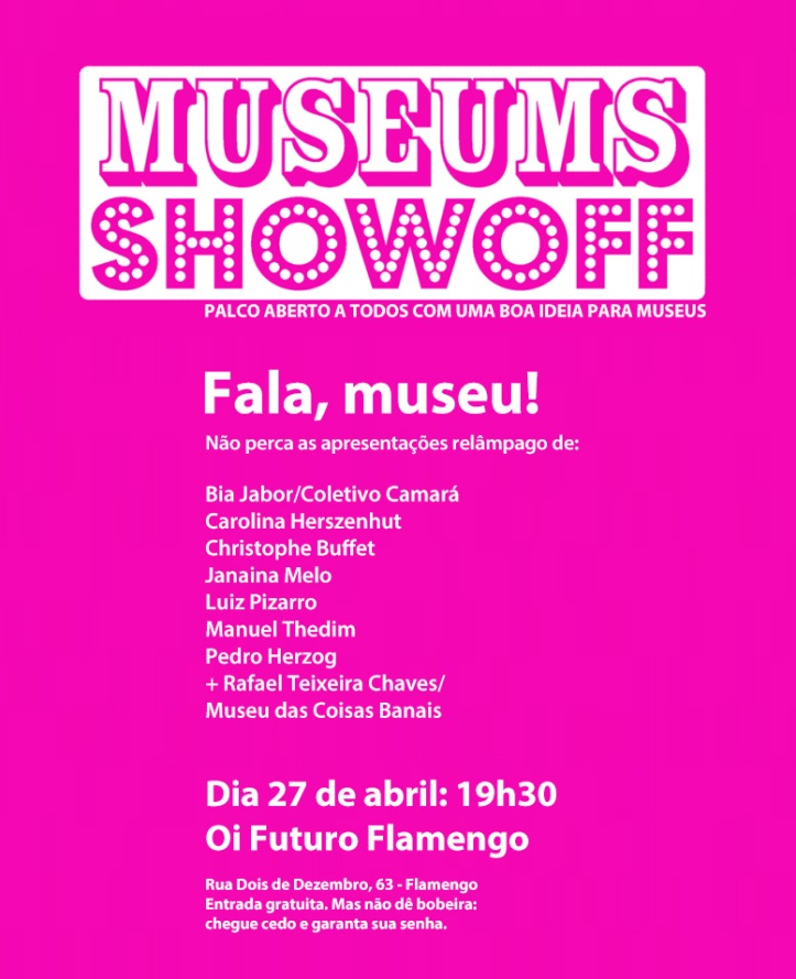 Museums Showoff Rio 27 abr 2016